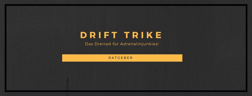 Drift Trike Ratgeber