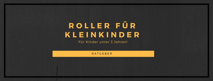 Roller für Kleinkinder Ratgeber